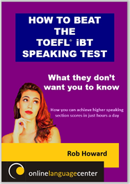 How to teach the TOEFL iBT Speaking Test
